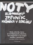 Noty - Bejbypankový zpěvník Kašpárka v rohlíku (Noty, akordy, texty k CD Halywůd a CD singlu Ježíšku, panáčkuj! * Souhrnný reprint bookletů) - náhled