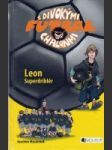 Superdriblér Leon (Futbal s divokými chalanmi) - náhled