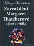 Zavraždení Margaret Thatcherové a jiné povídky - náhled