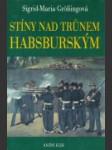 Stíny nad trůnem Habsburským - náhled