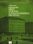 Výběrová bibliografie dějin českého potravinářského průmyslu I.-II. - náhled
