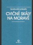 Cvičné skály na Moravě - náhled