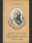 Kutuzovova protiofensiva v roce 1812 - náhled