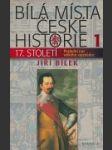 Bílá místa české historie I./17. století - náhled