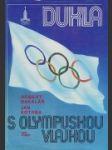 Dukla s olympijskou vlajkou - náhled