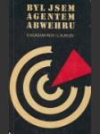 Byl jsem agentem Abwehru - náhled