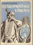 Staropražské variace (praha a cizina) - náhled