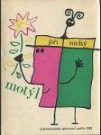 MOTÝL (Písničky)  (obálka a ilustrace Zdenek SEYDL) - náhled